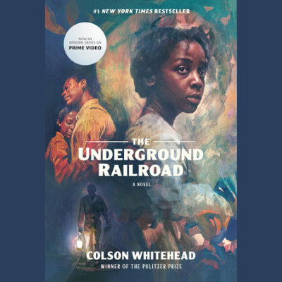 The Underground Railroad (Oprah's Book Club) cover