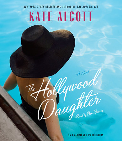 The Hollywood Daughter by Kate Alcott