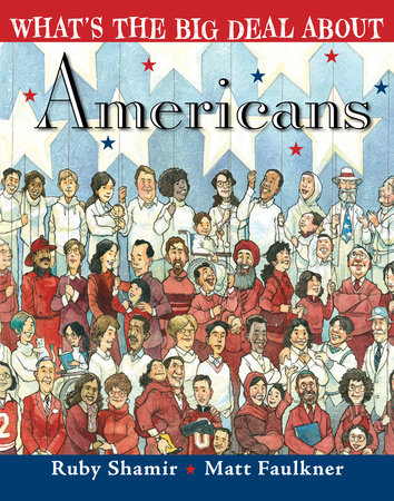 What's the Big Deal About Americans by Ruby Shamir