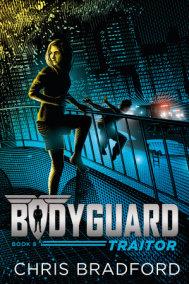 Bodyguard: Traitor (Book 8)