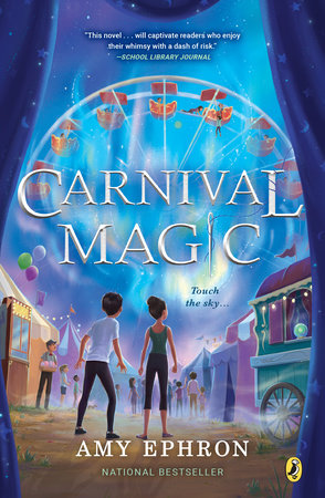 Carnival Magic by Amy Ephron