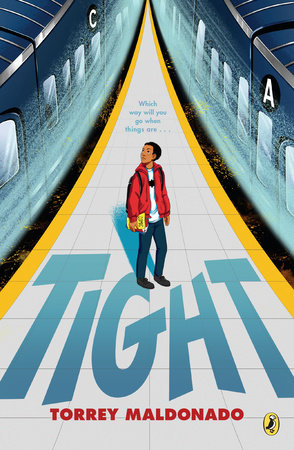 Tight by Torrey Maldonado