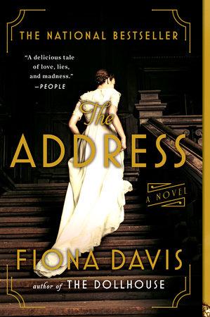 The Address by Fiona Davis | PenguinRandomHouse com: Books