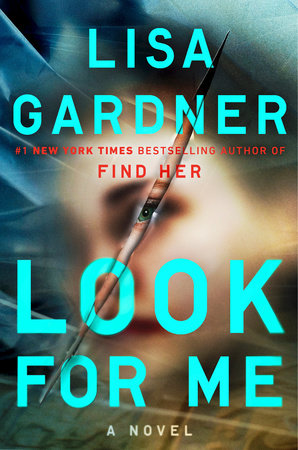 Image result for Look for Me by Lisa Gardner cover