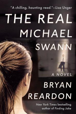 The Real Michael Swann by Bryan Reardon