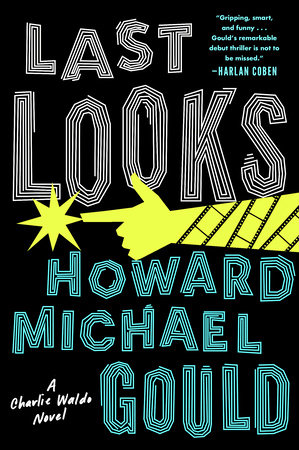Last Looks by Howard Michael Gould