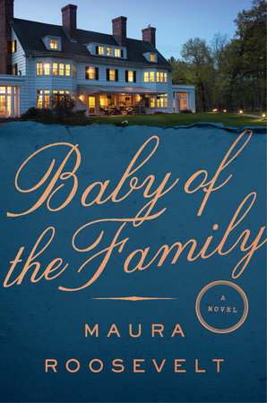 Baby of the Family by Maura Roosevelt