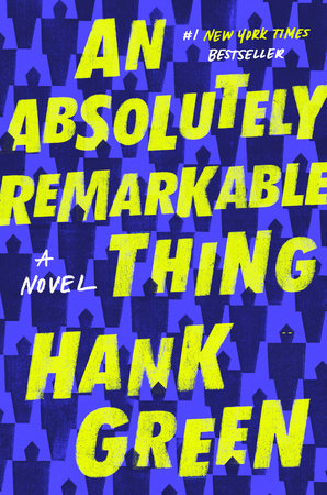 The cover of the book An Absolutely Remarkable Thing