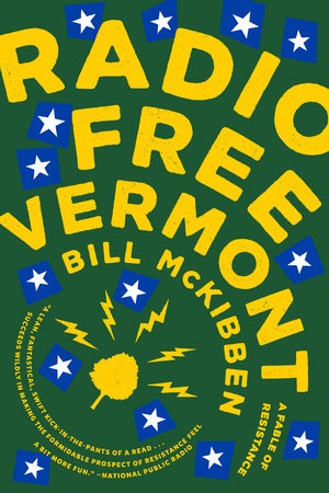 Radio Free Vermont by Bill McKibben