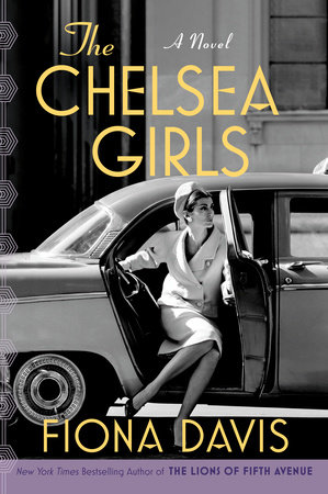 The Chelsea Girls by Fiona Davis