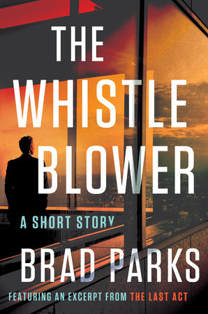 The Whistleblower by Brad Parks