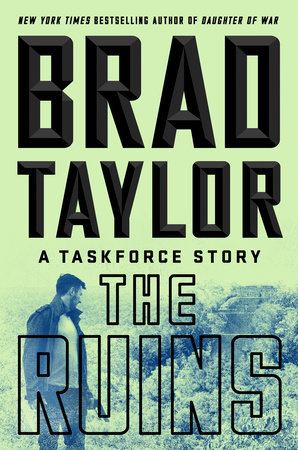 The Ruins by Brad Taylor
