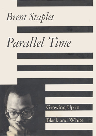 Parallel Time by Brent Staples