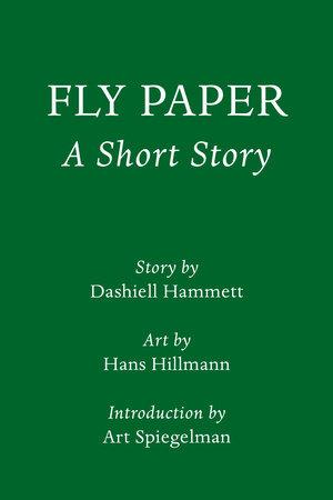 Fly Paper: A Short Story by Dashiell Hammett