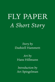 Fly Paper: A Short Story