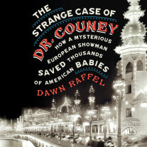 The Strange Case of Dr. Couney Cover