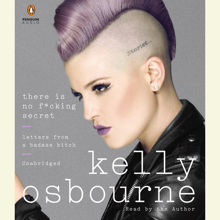 There Is No F*cking Secret by Kelly Osbourne