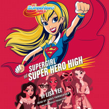 Supergirl at Super Hero High (DC Super Hero Girls)
