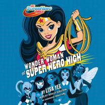 Wonder Woman at Super Hero High (DC Super Hero Girls) Cover