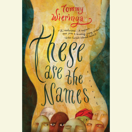 These Are the Names by Tommy Wieringa