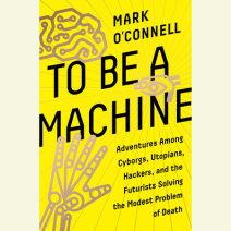 To Be a Machine Cover
