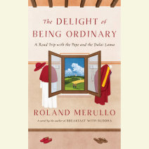 The Delight of Being Ordinary Cover