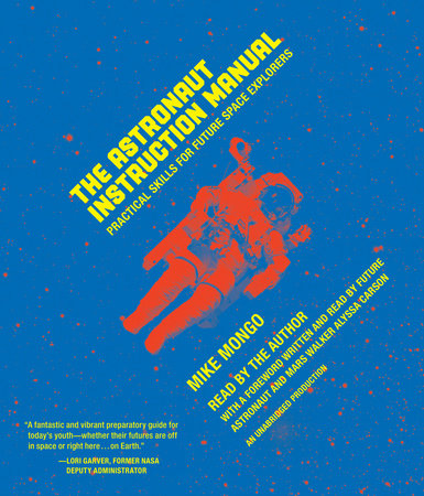 Image result for 31.The Astronaut Instruction Manual Book by Mike Mongo