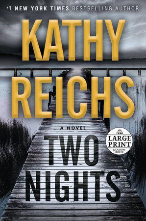 Two Nights by Kathy Reichs