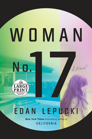 Woman No. 17 by Edan Lepucki