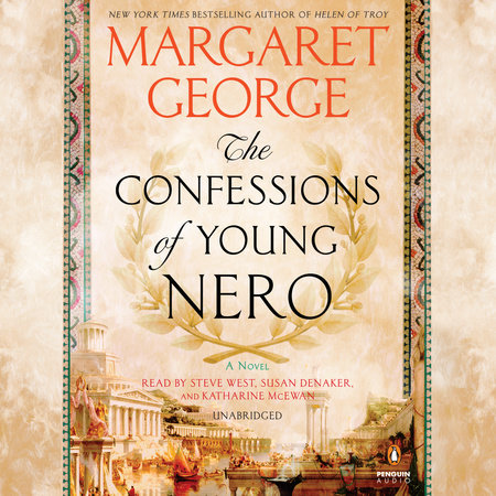 The Confessions of Young Nero by Margaret George