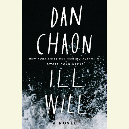 Ill Will by Dan Chaon
