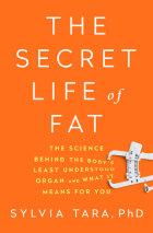 The Secret Life of Fat