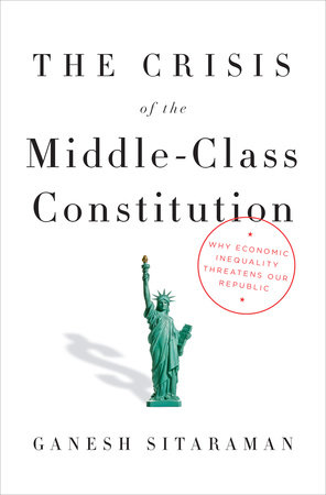 The Crisis of the Middle-Class Constitution cover