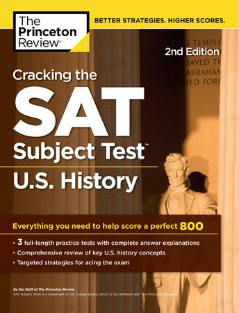 Cracking the SAT Subject Test in U.S. History, 2nd Edition by Princeton Review