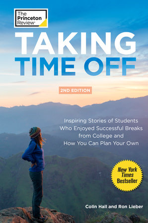 Taking Time Off, 2nd Edition by Colin Hall and Ron Lieber