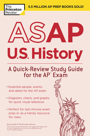 ASAP U.S. History: A Quick-Review Study Guide for the AP Exam by Princeton Review