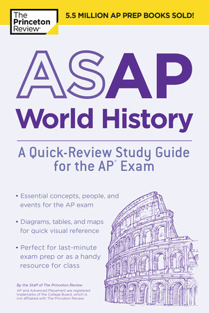 ASAP World History: A Quick-Review Study Guide for the AP Exam by Princeton Review
