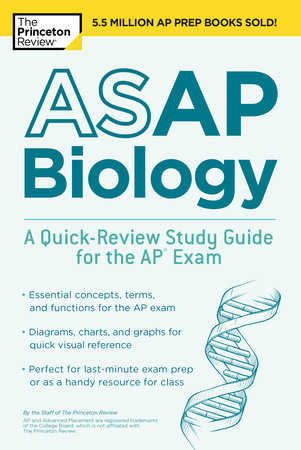 ASAP Biology: A Quick-Review Study Guide for the AP Exam by Princeton Review