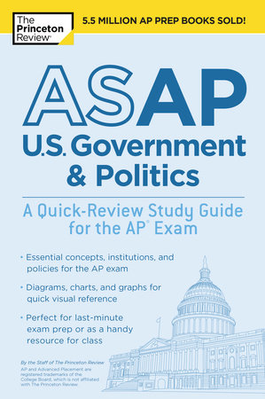 ASAP U.S. Government & Politics: A Quick-Review Study Guide for the AP Exam by Princeton Review