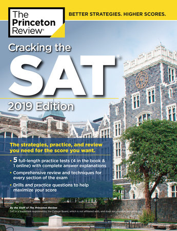 Cracking the SAT with 5 Practice Tests, 2019 Edition by Princeton Review