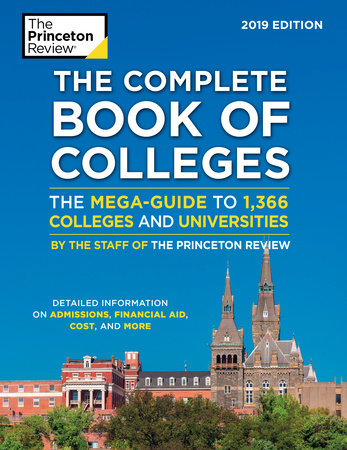 The Complete Book of Colleges, 2019 Edition by Princeton Review