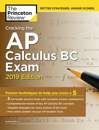 Cracking the AP Calculus BC Exam, 2019 Edition by Princeton Review