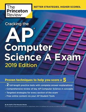 Cracking the AP Computer Science A Exam, 2019 Edition by Princeton Review