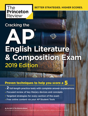 Cracking the AP English Literature & Composition Exam, 2019 Edition by Princeton Review