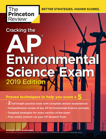 Cracking the AP Environmental Science Exam, 2019 Edition by Princeton Review