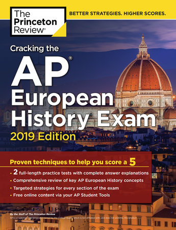 Cracking the AP European History Exam, 2019 Edition by The Princeton Review