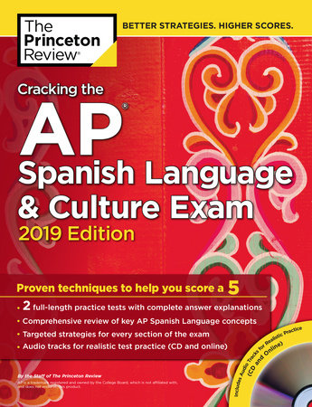 Cracking the AP Spanish Language & Culture Exam with Audio CD, 2019 Edition by Princeton Review