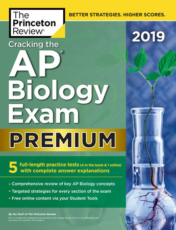 Cracking the AP Biology Exam 2019, Premium Edition by Princeton Review