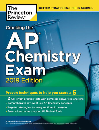 Cracking the AP Chemistry Exam, 2019 Edition by Princeton Review