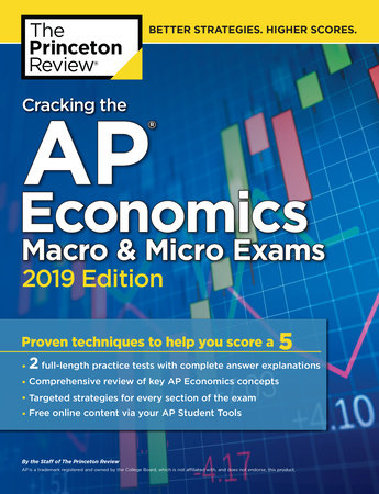 Cracking the AP Economics Macro & Micro Exams, 2019 Edition by Princeton Review